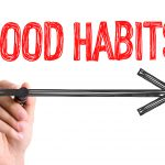 good habits written on glass